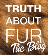 Truth About Fur Blog – Research, opinions and analysis