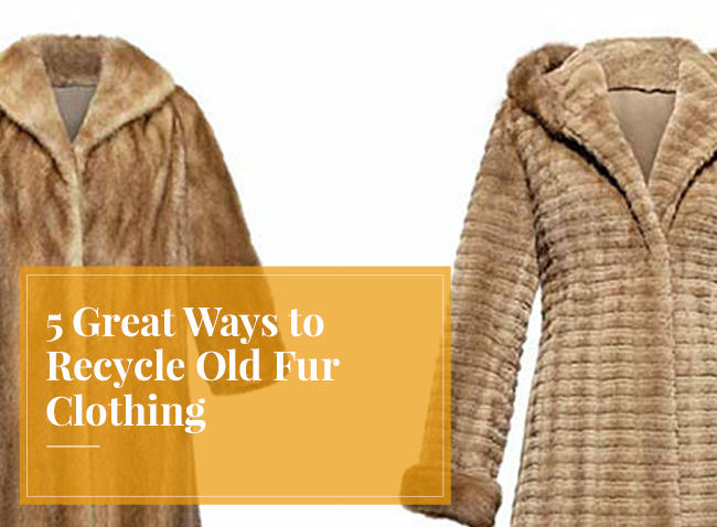 recycle old fur, recycle fur, old fur coat, remodelling