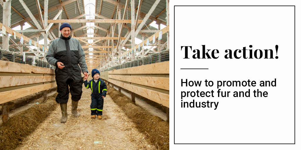 Take Action! How to Promote and Protect Fur and the Industry