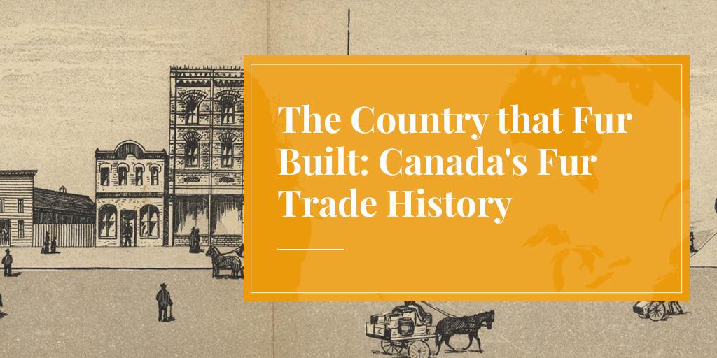 fur trade history, Canada