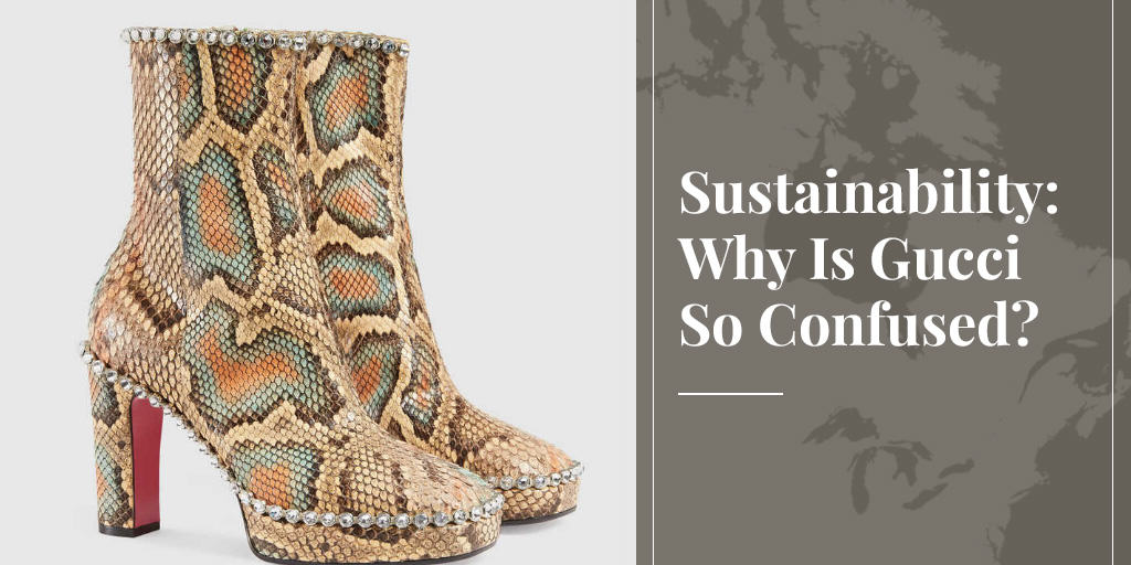 Sustainability: Why Is Gucci So Confused?