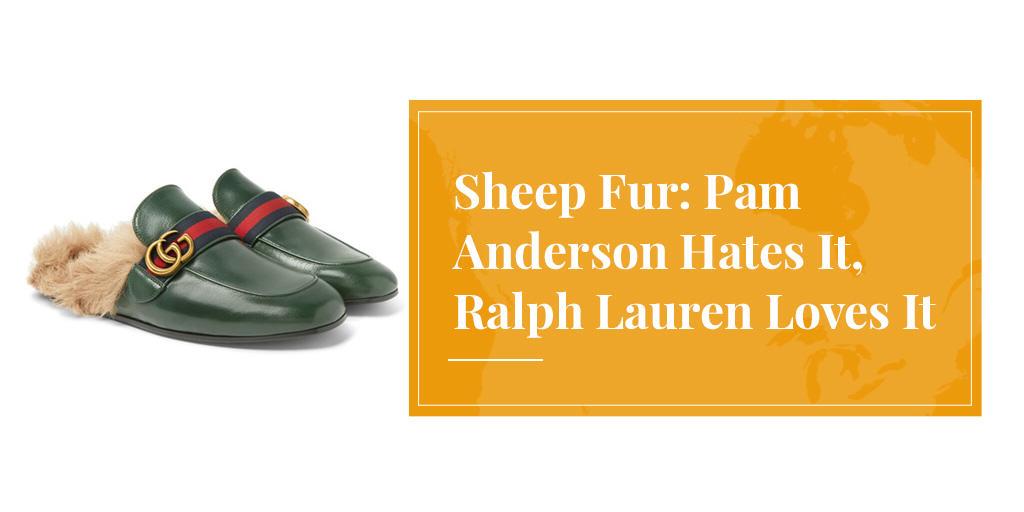 Sheep Fur: Pam Anderson Hates It, Ralph Lauren Loves It
