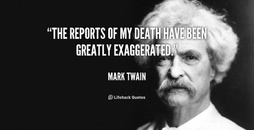 Mark Twain death exaggerated
