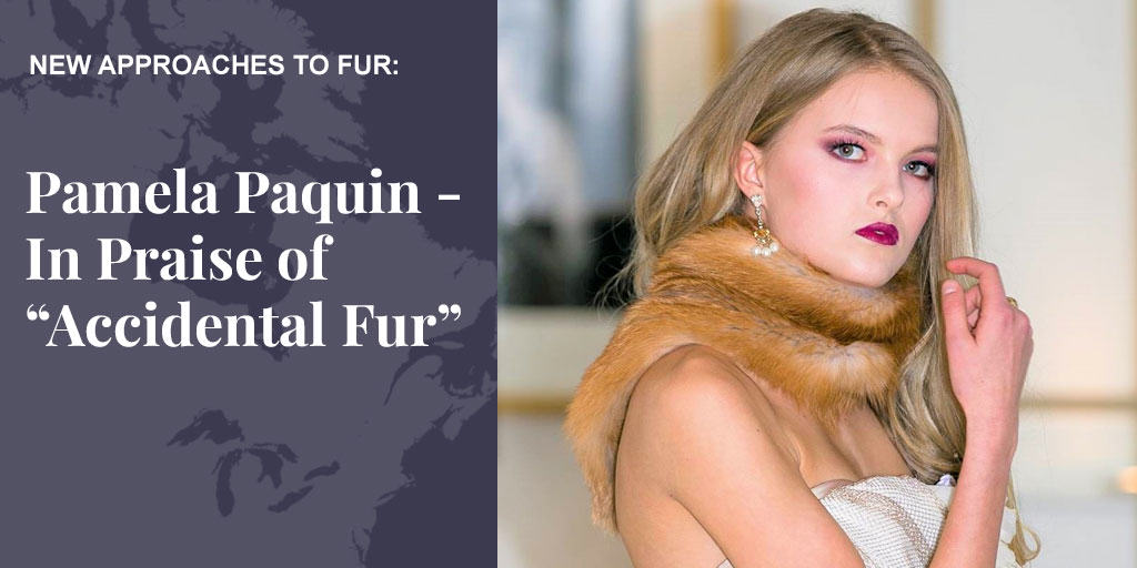 "Pamela Paquin – In Praise of ""Accidental Fur"""