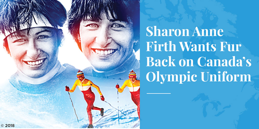 Sharon Anne Firth Wants Fur Back on Canada's Olympic Uniform