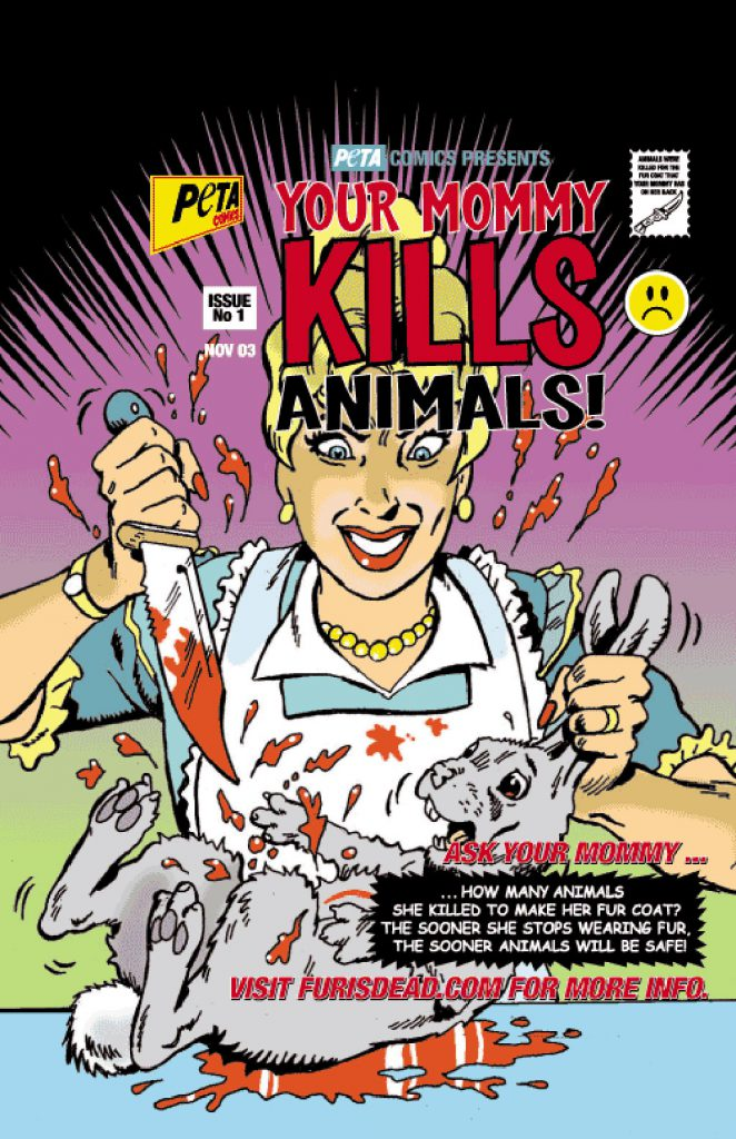 Your Mommy Kills Animals