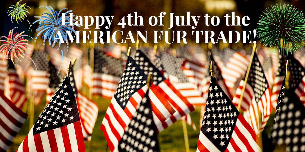 Happy 4th of July to the American Fur Trade!