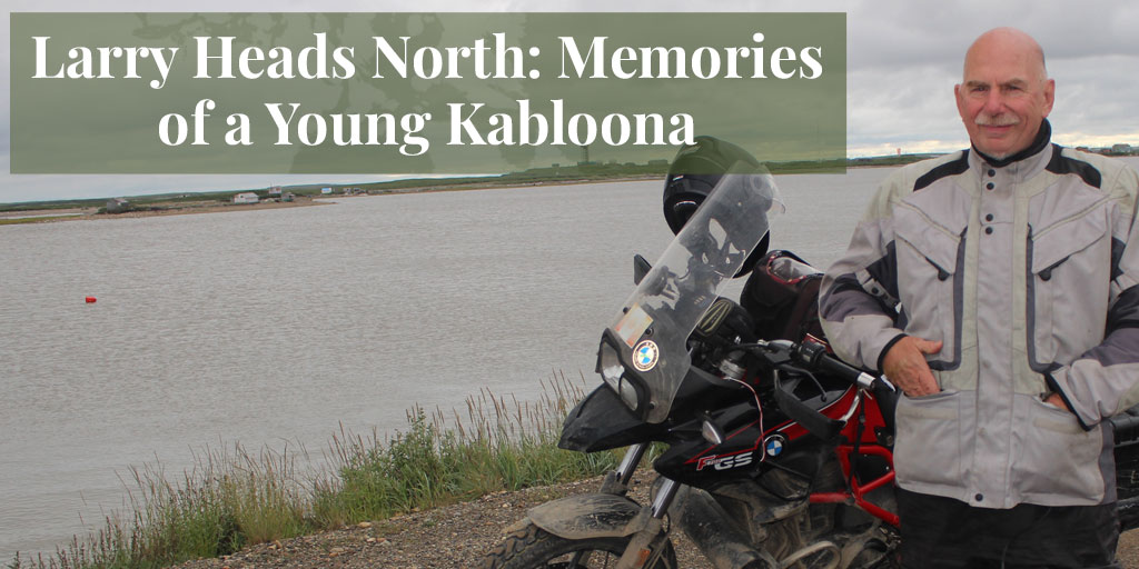 Larry Goes North: Memories of a Young Kabloona