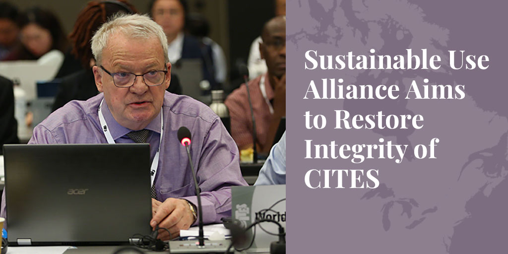 Sustainable Use Alliance Aims to Restore Integrity of CITES