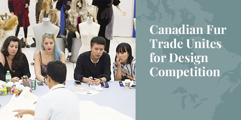 Canadian Fur Trade Unites for Design Competition