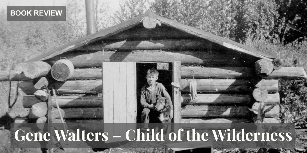 Gene Walters Child of the Wilderness